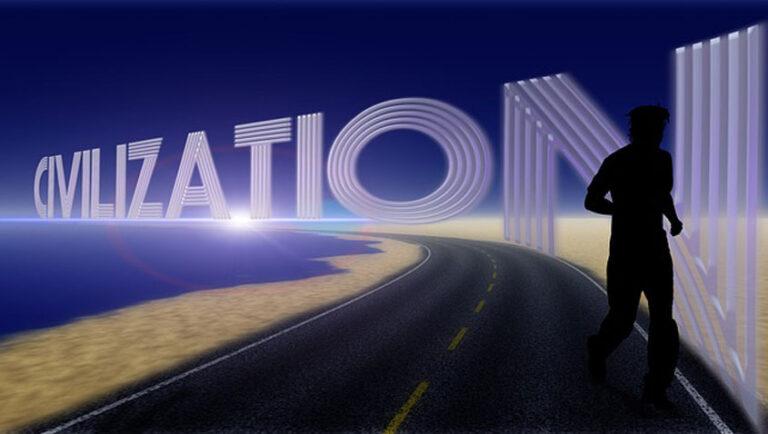 Živela civilizacija!